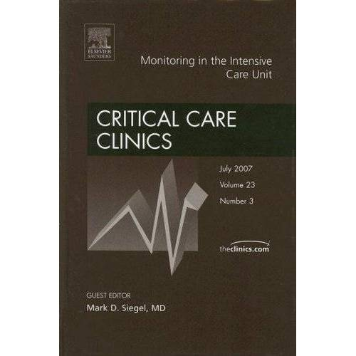 Siegel, Mark D. - Monitoring in the Intensive Care Unit: Number 3: An Issue of Critical Care Clinics - Preis vom 16.04.2021 04:54:32 h