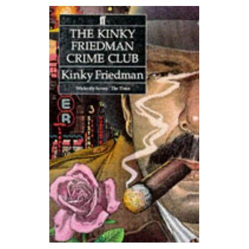 Kinky Friedman - The Kinky Friedman Crime Club - Preis vom 28.02.2021 06:03:40 h