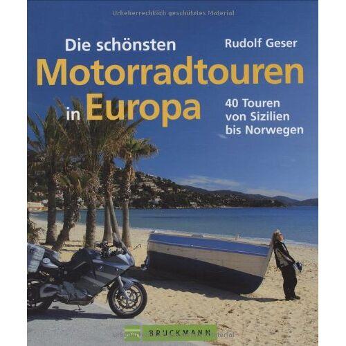 Rudolf Geser - Die schönsten Motorradtouren in Europa: 40 Touren von Sizilien bis Norwegen - Preis vom 07.09.2020 04:53:03 h