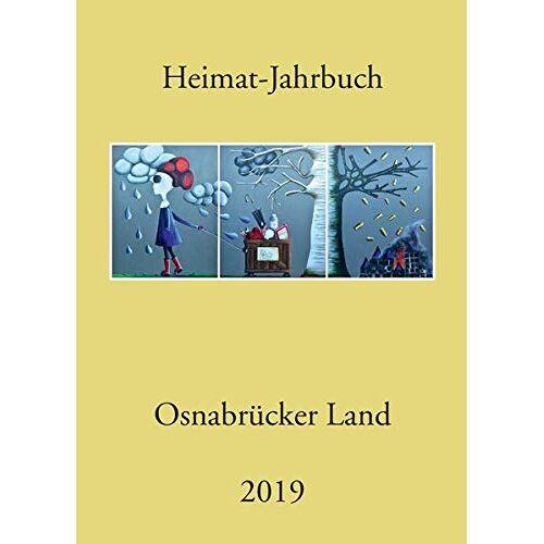 Kreisheimatbund Osnabrücker Land - Heimat-Jahrbuch Osnabrücker Land 2019 - Preis vom 22.02.2021 05:57:04 h