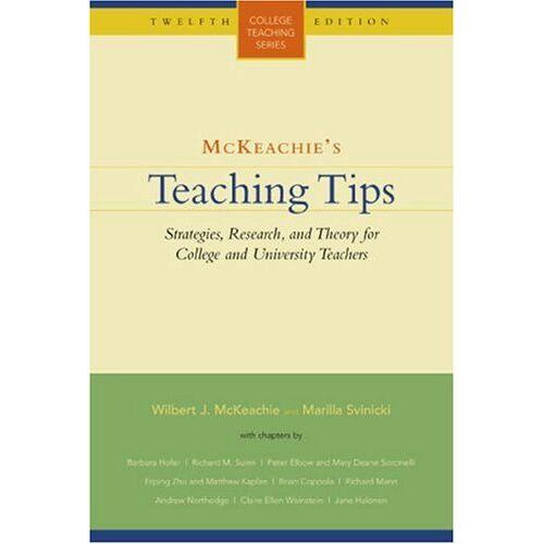 McKeachie, Wilbert James - McKeachie's Teaching Tips (College Teaching) - Preis vom 16.04.2021 04:54:32 h