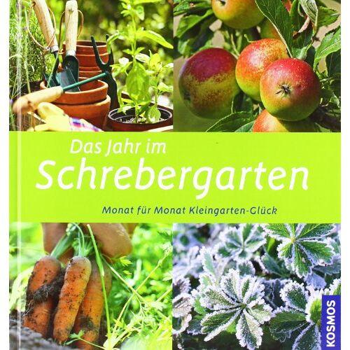 Achim Friedrich - Das Jahr im Schrebergarten: Monat für Monat Kleingarten-Glück - Preis vom 08.04.2021 04:50:19 h