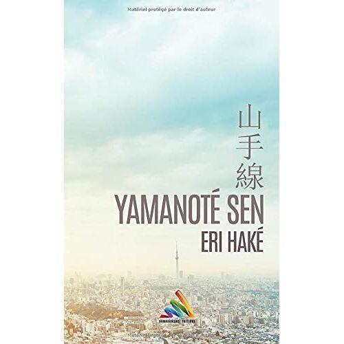 Eri HAKÉ - Yamanoté Sen: livre lesbien, roman lesbien - Preis vom 13.05.2021 04:51:36 h