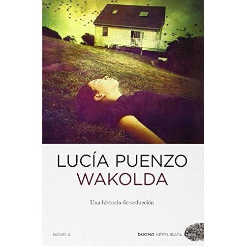 Lucía Puenzo - Wakolda (Nefelibata) - Preis vom 04.09.2020 04:54:27 h