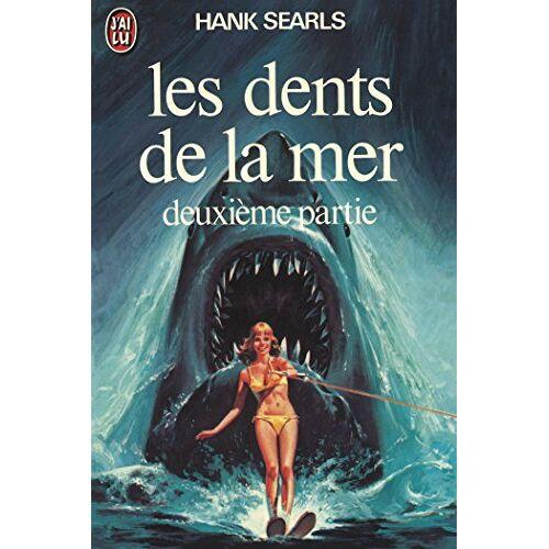 Collectif - Les Dents de la Mer - Papèterie (J'AI LU PAPETERIE) - Preis vom 20.10.2020 04:55:35 h