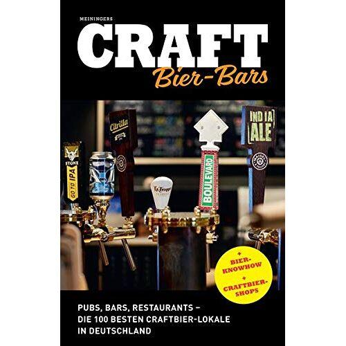- Craft Bier-Bars: Pubs, Bars, Restaurants - die 100 besten Craftbier-Lokale in Deutschland - Preis vom 05.09.2020 04:49:05 h