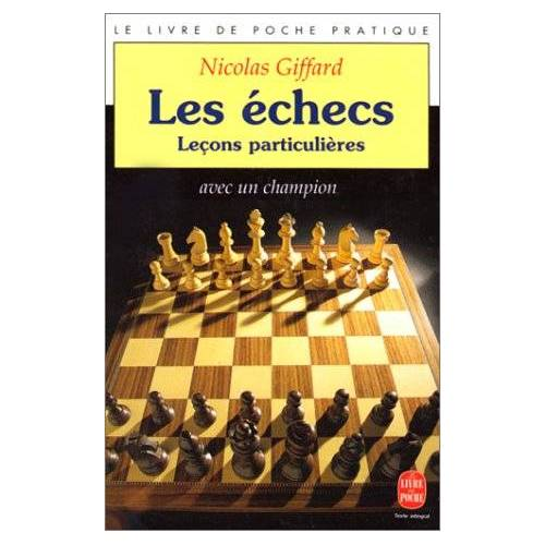 Nicolas Giffard - Les Echecs (Ldp Loisirs Jeu) - Preis vom 25.02.2021 06:08:03 h