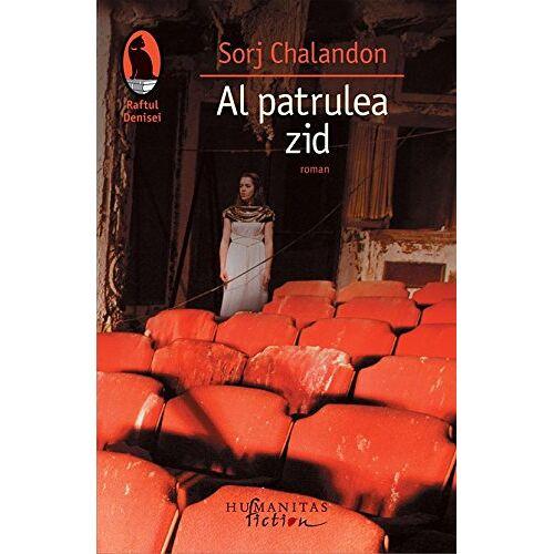 Sorj Chalandon - AL PATRULEA ZID - Preis vom 03.05.2021 04:57:00 h