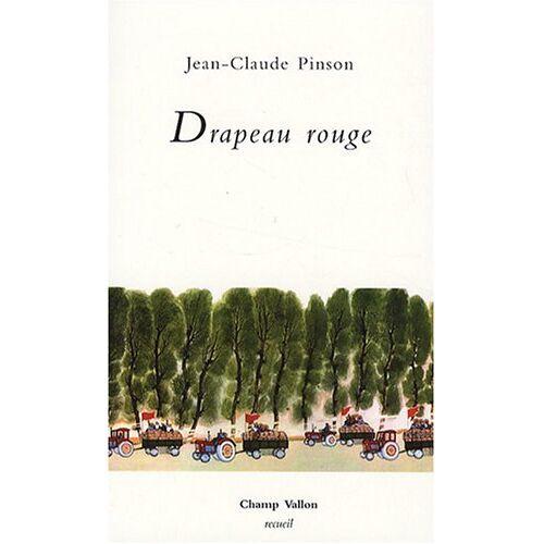 Jean-Claude Pinson - Drapeau rouge - Preis vom 27.02.2021 06:04:24 h