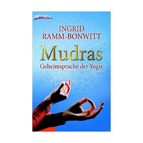 Ingrid Ramm-Bonwitt - Mudras. Geheimsprache der Yogis - Preis vom 21.01.2021 06:07:38 h