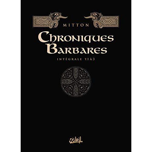 - Chroniques barbares, Intégrale 1 : Tomes 1 à 3 : La fureur des Vikings ; La loi des Vikings ; L'odyssée des Vikings - Preis vom 10.05.2021 04:48:42 h