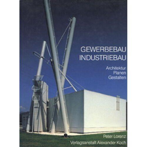 Peter Lorenz - Gewerbebau, Industriebau - Architektur, Planen, Gestalten - Preis vom 14.01.2021 05:56:14 h