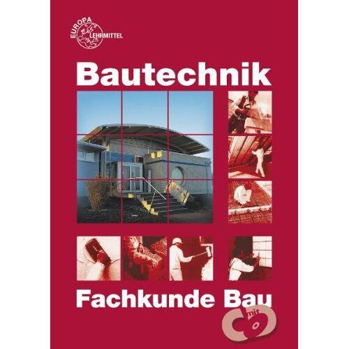 Falk Ballay - Fachkunde Bau: Für Maurer/Maurerinnen, Beton- und Stahlbetonbauer/Beton- und Stahlbetonbauerinnen, Zimmerer/Zimmerinnen und Bauzeichner/Bauzeichnerinnen - Preis vom 03.05.2021 04:57:00 h