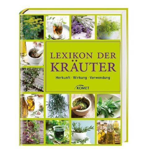 - Lexikon der Kräuter: Herkunft - Wirkung - Verwendung - Preis vom 08.04.2020 04:59:40 h