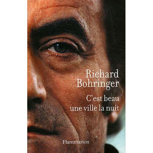 Richard Bohringer - C'est beau une ville la nuit - Preis vom 21.10.2020 04:49:09 h
