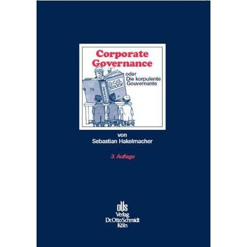 Sebastian Hakelmacher - Corporate Governance: oder Die korpulente Gouvernante - Preis vom 18.10.2020 04:52:00 h
