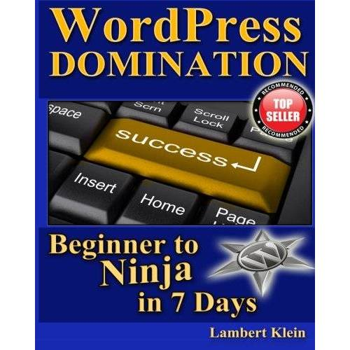 Lambert Klein - WordPress Domination - Beginner to NINJA in 7 Days: In Just Seven Days, You Can Go From Wordpress Zero To Wordpress Hero - Preis vom 05.05.2021 04:54:13 h