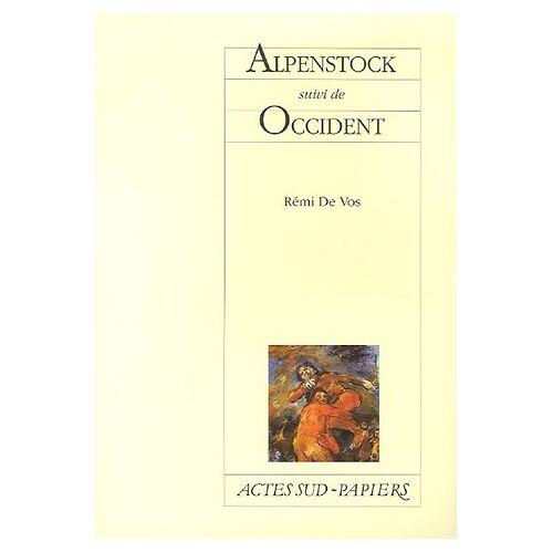 Rémi De Vos - Alpenstock : Suivi de Occident - Preis vom 15.05.2021 04:43:31 h