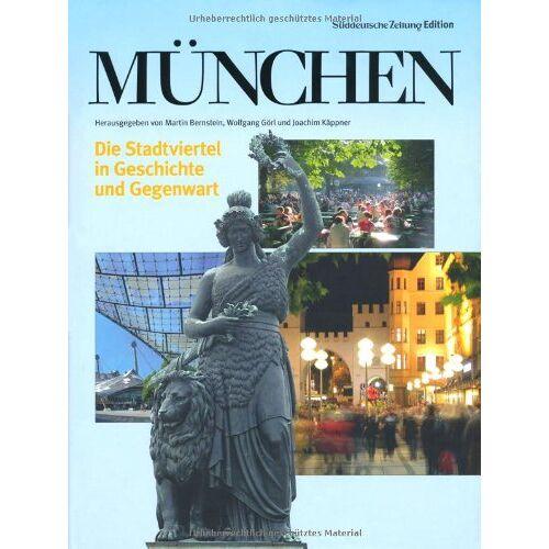 Martin Bernstein - München: Die Stadtviertel in Geschichte und Gegenwart - Preis vom 16.02.2020 06:01:51 h