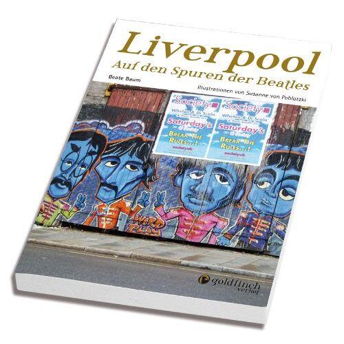 Beate Baum - Liverpool - Auf den Spuren der Beatles - Preis vom 20.10.2020 04:55:35 h