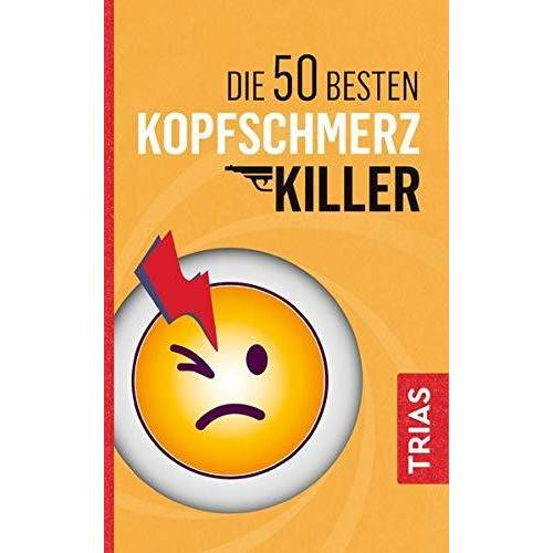 Fritz Müller - Die 50 besten Kopfschmerz-Killer - Preis vom 06.09.2020 04:54:28 h