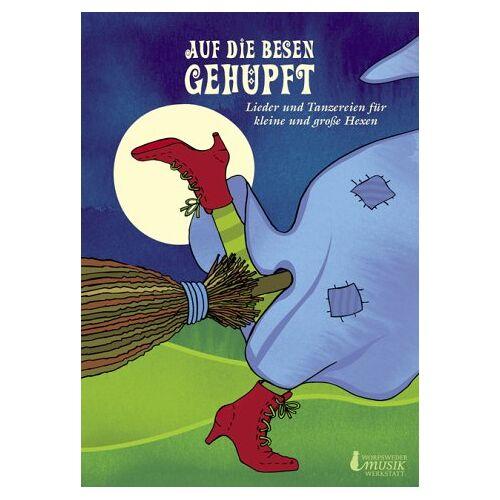 Margarete Jehn - Auf die Besen gehüpft: Lieder und Tanzereien für kleine und grosse Hexen - Preis vom 23.01.2020 06:02:57 h