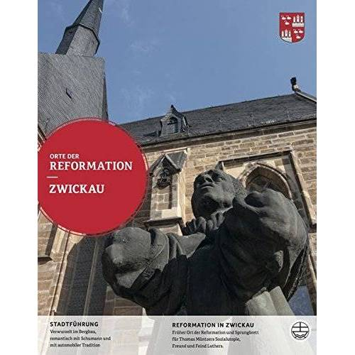 Kulturamt der Stadt Zwickau - Zwickau (Orte der Reformation, Band 19) - Preis vom 08.04.2021 04:50:19 h