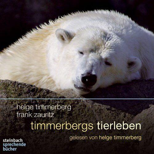 Helge Timmerberg - Timmerbergs Tierleben. Eine Auswahl. 1 CD - Preis vom 18.04.2021 04:52:10 h