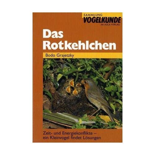 Bodo Grajetzky - Das Rotkehlchen - Preis vom 05.09.2020 04:49:05 h