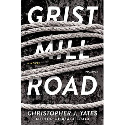 Yates, Christopher J. - Grist Mill Road - Preis vom 14.04.2021 04:53:30 h