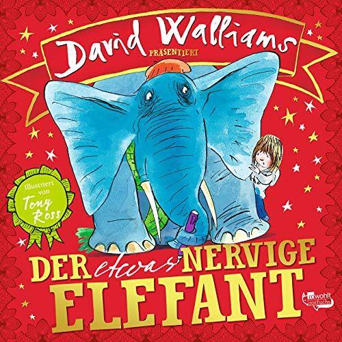 David Walliams - Der etwas nervige Elefant - Preis vom 08.05.2021 04:52:27 h