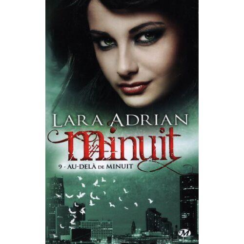 Lara Adrian - Minuit, Tome 9 : Au-delà de minuit - Preis vom 21.04.2021 04:48:01 h