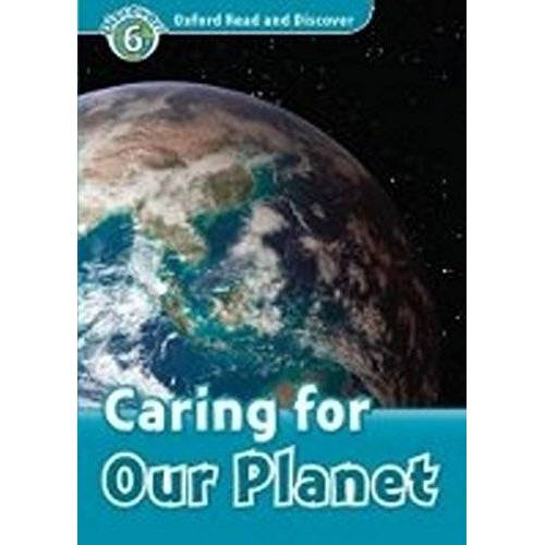 H. Geatches - Oxford Read and Discover: Level 6: Caring For Our Planet - Preis vom 22.02.2021 05:57:04 h