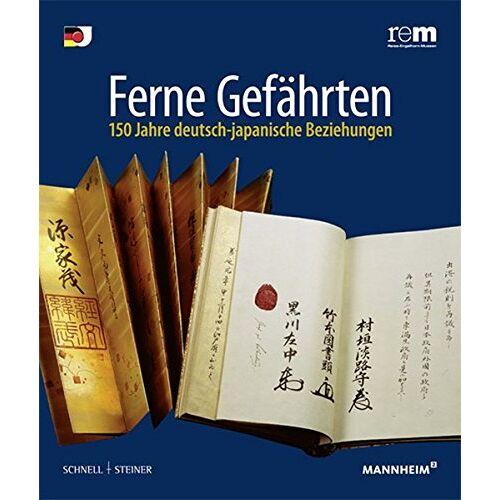 Curt-Engelhorn-Stiftung für die Reiss-Engelhorn Museen - Ferne Gefährten. 150 Jahre deutsch-japanische Beziehungen (Publikationen Der Reiss-Engelhorn-Museen) - Preis vom 20.01.2021 06:06:08 h