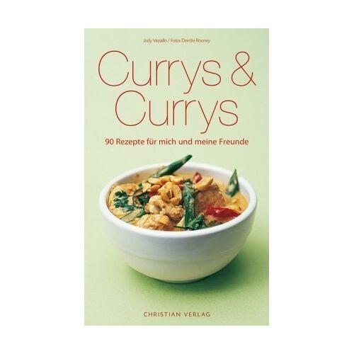 Jody Vassallo - Currys & Currys: 90 Rezepte für mich und meine Freunde - Preis vom 16.04.2021 04:54:32 h