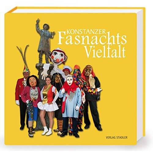 - Konstanzer Fasnachtsvielfalt - Preis vom 03.09.2020 04:54:11 h