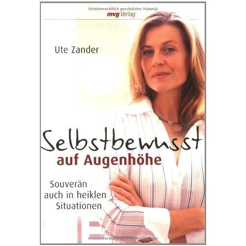 Ute Zander - Selbstbewusst auf Augenhöhe: Souverän auch in heiklen Situationen - Preis vom 01.08.2019 05:30:27 h