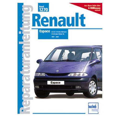 P Russek - Renault Espace: 2.0-Liter-Benzinmotoren, 4 Zyl., 2.9-/3.0-Liter-Benzinmotoren V6 (Reparaturanleitungen) - Preis vom 18.05.2020 04:55:53 h