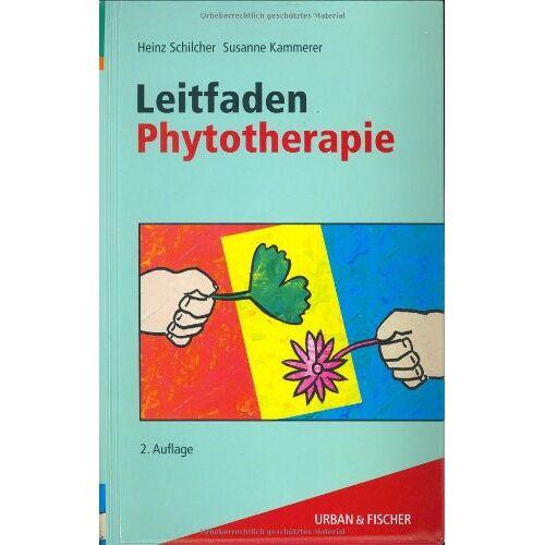 Heinz Schilcher - Leitfaden Phytotherapie - Preis vom 15.05.2021 04:43:31 h
