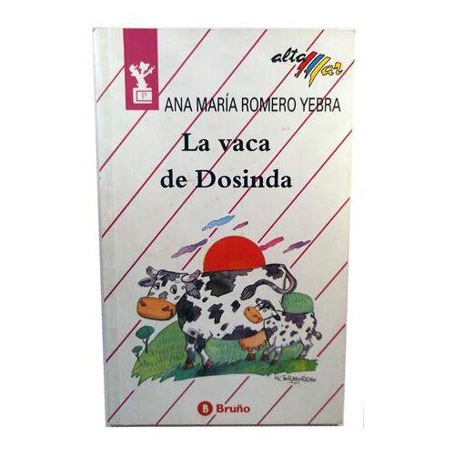 Romero Yebra, Ana María - La vaca de Dosinda (Altamar) - Preis vom 16.05.2021 04:43:40 h