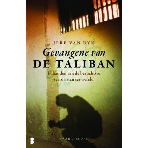 Jere Van Dyk - Gevangene van de Taliban / druk 1 - Preis vom 18.04.2021 04:52:10 h