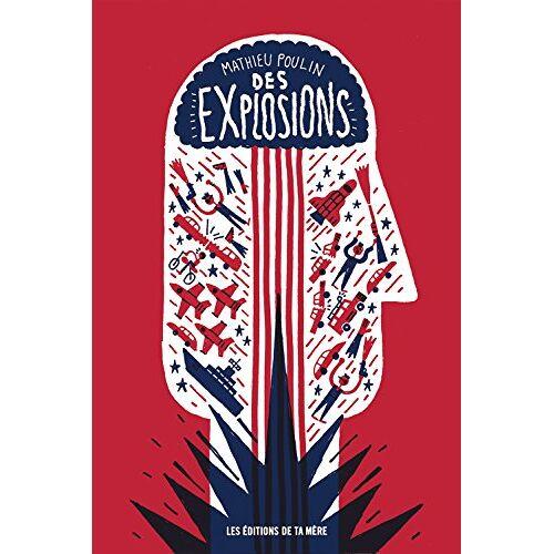 Poulin Mathieu - Des Explosions - Preis vom 31.03.2020 04:56:10 h