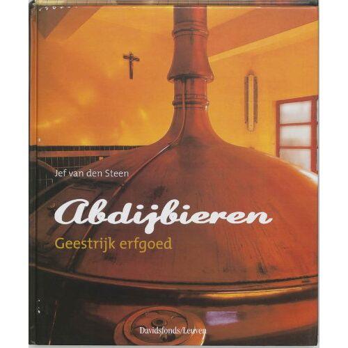 Steen, J. van den - Abdijbieren / druk 1: geestrijk erfgoed - Preis vom 05.03.2021 05:56:49 h