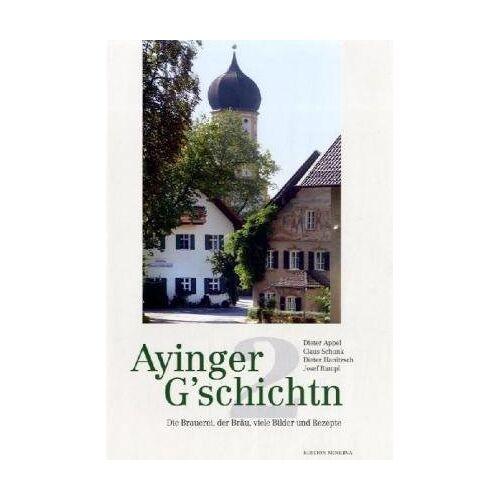Angela Inselkammer - Ayinger 'G'schichten 2 - Preis vom 02.12.2020 06:00:01 h