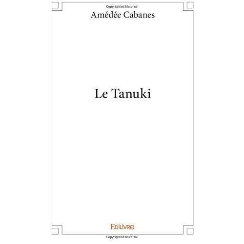 Amédée Cabanes - Le Tanuki - Preis vom 03.05.2021 04:57:00 h