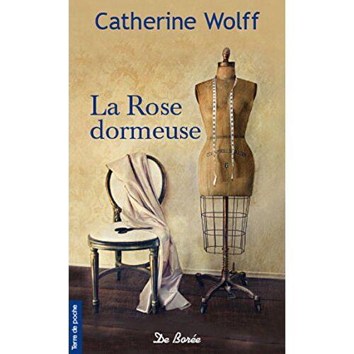 - La rose dormeuse - Preis vom 11.04.2021 04:47:53 h
