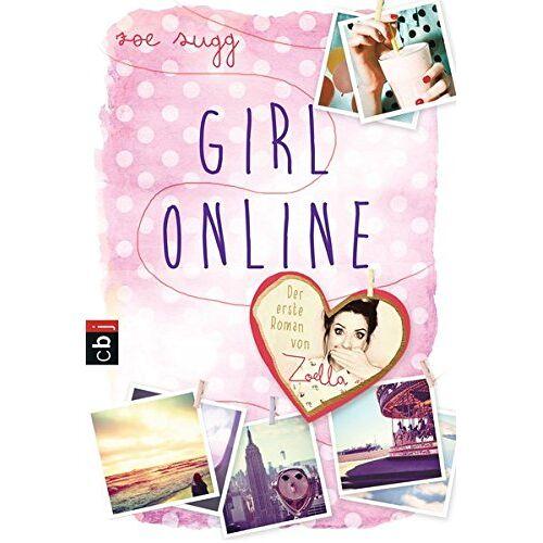 Zoe Sugg alias Zoella - Girl Online (Die Girl Online-Reihe, Band 1) - Preis vom 17.10.2019 05:09:48 h