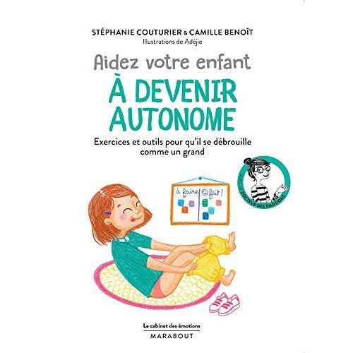 - Aider votre enfant à devenir autonome - Preis vom 15.04.2021 04:51:42 h