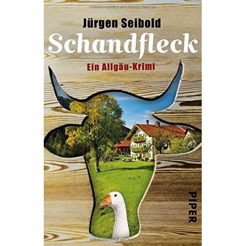 Jürgen Seibold - Schandfleck: Ein Allgäu-Krimi (Allgäu-Krimis, Band 5) - Preis vom 03.05.2021 04:57:00 h