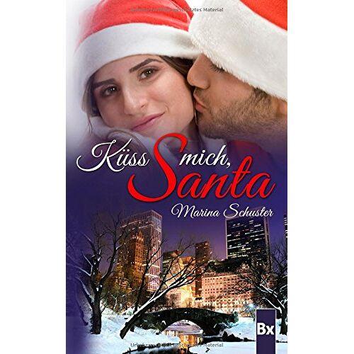 Marina Schuster - Küss mich, Santa - Preis vom 16.05.2021 04:43:40 h